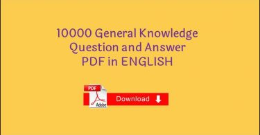 10000 General Knowledge Question and Answer PDF in ENGLISH Free Download