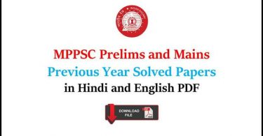 MPPSC Prelims and Mains Previous Year Solved Papers in Hindi and English PDF
