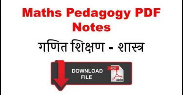 Maths Pedagogy PDF Notes in Hindi Free Download