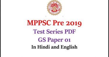 MPPSC Pre 2019 Test Series PDF GS Paper 01 Free Download